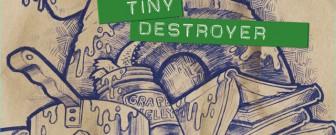 Tiny-Destroyer-cover-sm